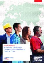 Brain drain - brain gain: European labour markets in times of crisis